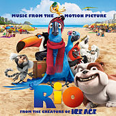 Rio: Music From The Motion Picture von Various Artists