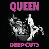 Deep Cuts 1973-1976 Vol. 1 von Queen