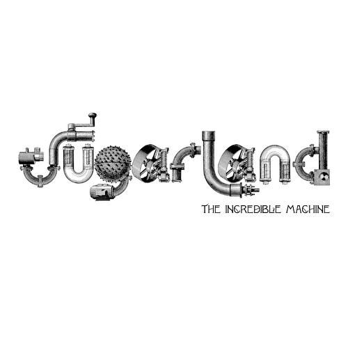 The Incredible Machine von Sugarland