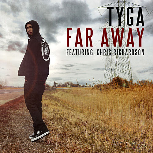Far Away von Tyga
