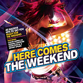 Here Comes The Weekend von Various Artists