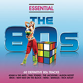 Essential 80s - Classic Eighties Pop And Rock Hits von Various Artists