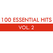 100 Essential Hits Vol. 2 von Various Artists
