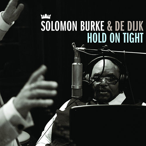Hold On Tight von Solomon Burke