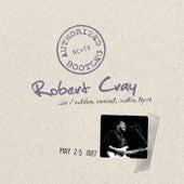 Authorized Bootleg - Live, Outdoor Concert, Austin, Texas, 5/25/87 von Robert Cray