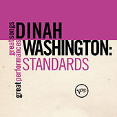 Standards (Great Songs/Great Performances) von Dinah Washington