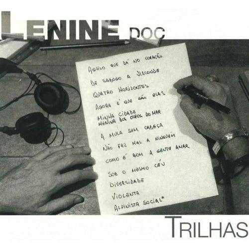 Lenine. Doc - Trilhas by Lenine