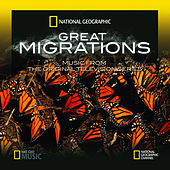 Great Migrations - Music from the Original Television Series by Anton Sanko