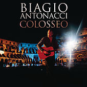 Colosseo by Biagio Antonacci