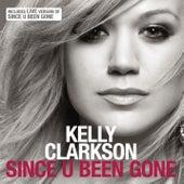 Since U Been Gone von Kelly Clarkson