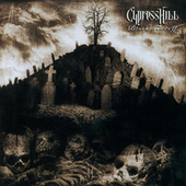 Black Sunday by Cypress Hill