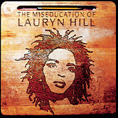 The Miseducation of Lauryn Hill von Lauryn Hill