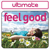 Ultimate Feel Good von Various Artists
