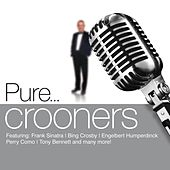 Pure... Crooners von Various Artists
