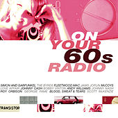 On Your 60's Radio von Various Artists