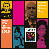SWR 3 New Pop Festival 2010 von Various Artists