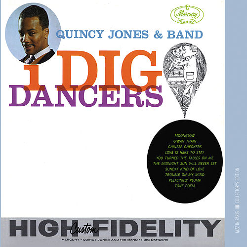 I Dig Dancers von Quincy Jones