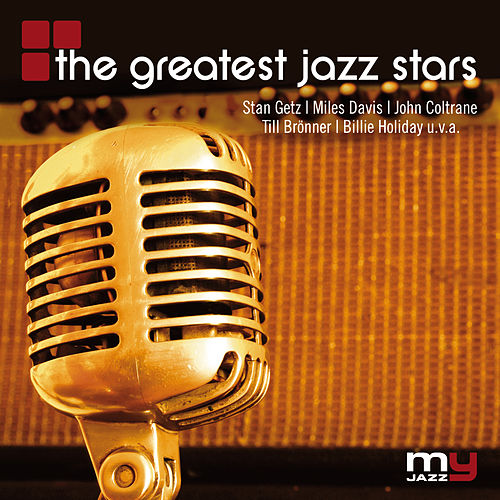The Greatest Jazz Stars (My Jazz) von Various Artists
