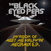 Invasion Of Meet Me Halfway - Megamix E.P. von The Black Eyed Peas