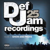 Def Jam 25, Vol. 23 - Show And Prove von Various Artists