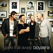 Gave It All Away von Boyzone
