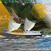 Forced To Love/All To All von Broken Social Scene