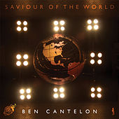 Saviour Of The World by Ben Cantelon