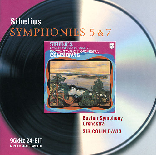 Sibelius: Symphonies Nos.5 & 7 by Boston Symphony Orchestra