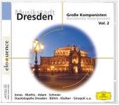 Musikstadt Dresden: Große Komponisten Vol.2 von Various Artists