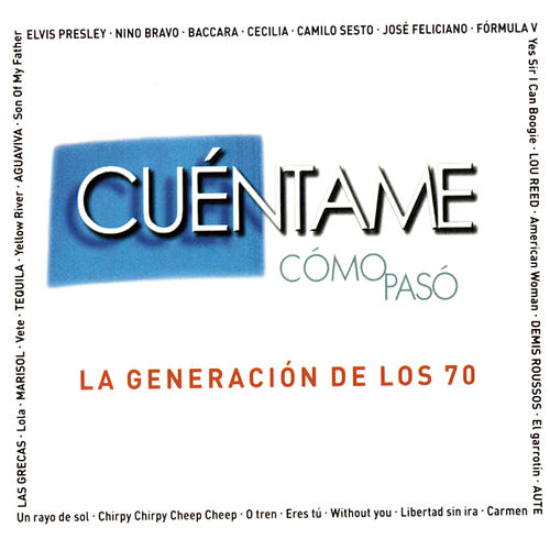 Cuentame Como Paso - La Generacion De Los 70 by Various Artists