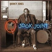 Q's Jook Joint von Quincy Jones