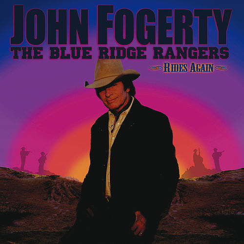The Blue Ridge Rangers Rides Again von John Fogerty