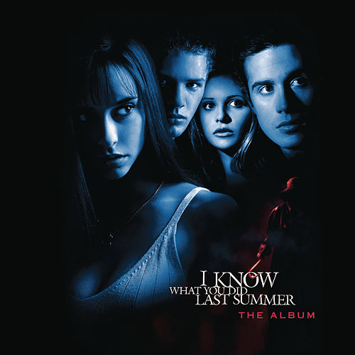 I Know What You Did Last Summer The Album von Various Artists