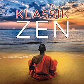 Klassik - Zen von Various Artists