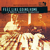 Feel Like Going Home - A Film By Martin Scorsese von Various Artists