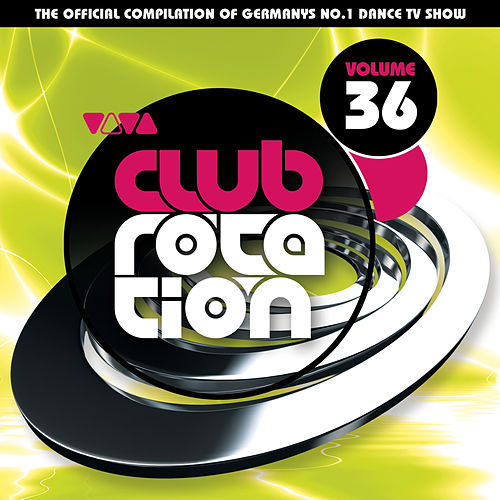 VIVA Club Rotation Vol. 36 von Various Artists