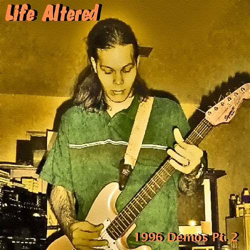 1996 Demos - Pt. 2 by Life Altered