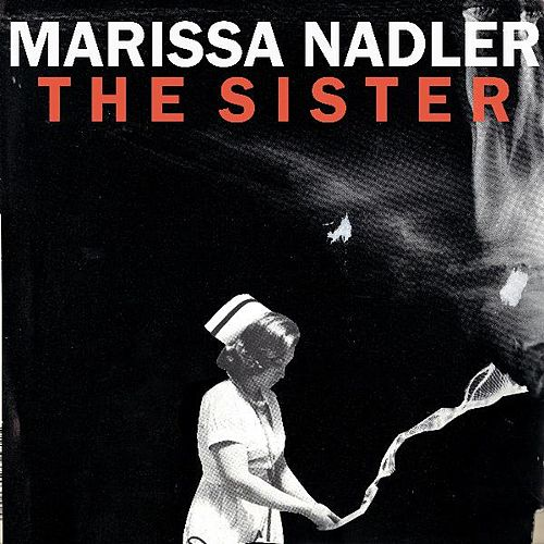 The Sister by Marissa Nadler