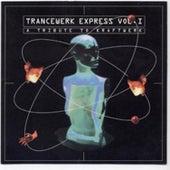 Trancewerk Express Vol. 1 a Tribute to Kraftwerk by Various Artists