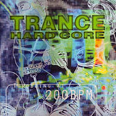 Trance Hard Core by Various Artists