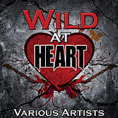 Wild at Heart by Various Artists