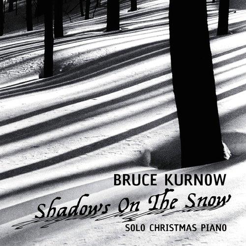 Shadows On the Snow by Bruce Kurnow