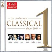 The Number One Classical Album 2004 von Various Artists