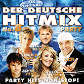 Der deutsche Hitmix - Die Party No. 8 von Various Artists