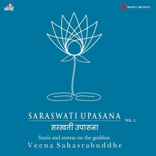 Saraswati Upasana Vol. 2 by Veena Sahasrabuddhe