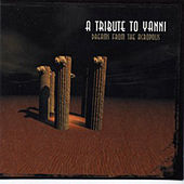 Dreams from the Acropolis a Tribute to Yanni by Various Artists