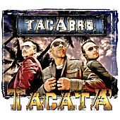 Tacatà (feat. Rodriguez) by Tacabro