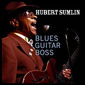 Blues Guitar Boss by Hubert Sumlin