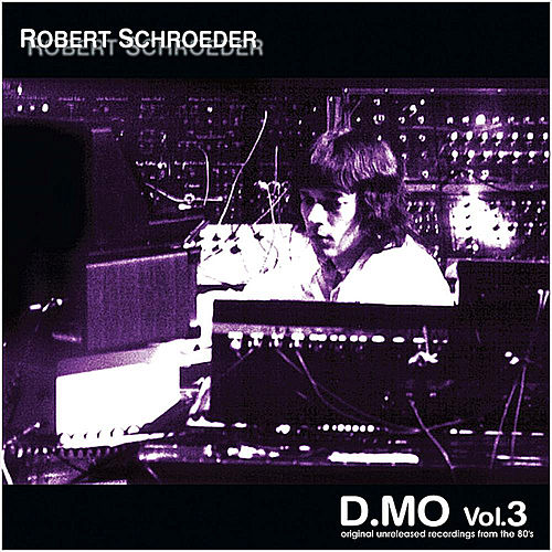 D.MO, Vol.3 by Robert Schroeder