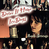 Drive It Home - Icedogs by Angela Siracusa